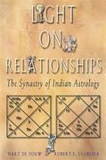 Light on Relationships: The Synastry of Indian Astrology