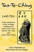 Tao-Te-Ching: With Summaries of the Writings Attributed to Huai-Nan-Tzu, Kuan-Yin-Tzu and Tung-Ku-Ching
