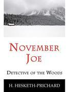November Joe: Detective of the Woods