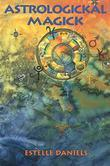 Astrologickal Magick