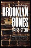 Brooklyn Bones: An Erica Donato Mystery