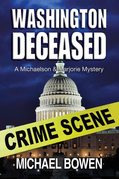 Washington Deceased: A Michaelson and Marjorie Mystery