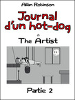 Journal d'un hot-dog, the artist, partie 2