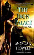 The Iron Palace: The Shadowed Path: Book 3