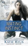 Mating Instinct: A Moon Shifter Novel