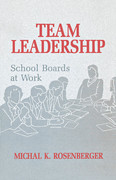 Team Leadership: School Boards at Work