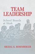 Team Leadership: School Boards at Work