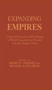 Expanding Empires: Cultural Interaction and Exchange in World Societies from Ancient to Early Modern Times