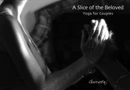 A Slice of the Beloved: Yoga for Couples