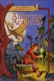 Aldwyn's Academy: A Companion Novel to A Practical Guide to Wizardry