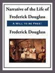Frederick Douglass - Narrative of the Life of Frederick Douglass, An American Slave