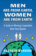 Men are from Earth, Women are from Earth: A Guide to Winning Cooperation from Your Spouse