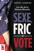 Sexe, Fric et Vote