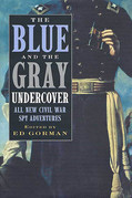 The Blue and the Gray Undercover