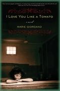 I Love You Like a Tomato