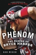 Phenom: The Making of Bryce Harper