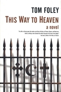 This Way To Heaven
