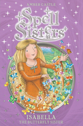 Spell Sisters: Isabella the Butterfly Sister