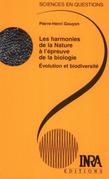 Les harmonies de la Nature à l'épreuve de la biologie