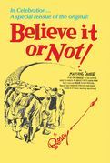 Ripley's Believe It or Not!: In Celebration... A special reissue of the original!