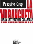 La 'Ndrangheta nella letteratura calabrese