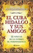 El cura Hidalgo y sus amigos