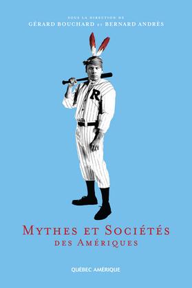 Mythes et Sociétés des Amériques