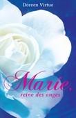 Marie, reine des anges
