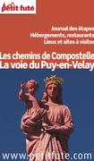 Chemin du Puy en Velay 2013 Petit Futé (avec cartes, photos + avis des lecteurs)