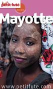 Mayotte 2013-2014 Petit Futé (avec cartes, photos + avis des lecteurs)