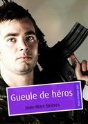 Gueule de héros (pulp gay)