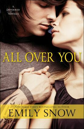 All Over You: A Devoured Novella