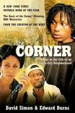 The Corner: A Year in the Life of an Inner-City Neighborhood