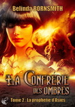 La Confrrie des Ombres - Tome 2 : La Prophtie d'Asis