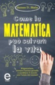 Come la matematica pu salvarti la vita
