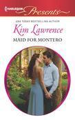 Maid for Montero