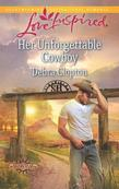 Her Unforgettable Cowboy