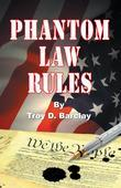 Phantom Law Rules