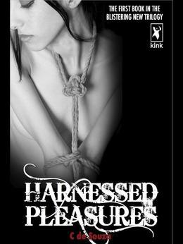 Harnessed Pleasures