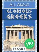 All About: Glorious Greeks