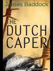 The Dutch Caper