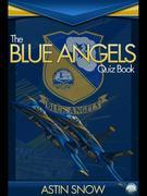 The Blue Angels Quiz Book