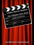1990s Movie Quotes - The Ultimate Quiz Book