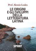 Le origini e gli sviluppi della letteratura latina