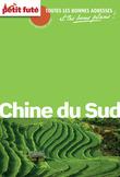 Chine du Sud 2013 Petit Futé (avec cartes, photos + avis des lecteurs)