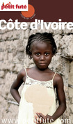 Côte d'Ivoire 2013-2014 Petit Futé (avec cartes, photos + avis des lecteurs)