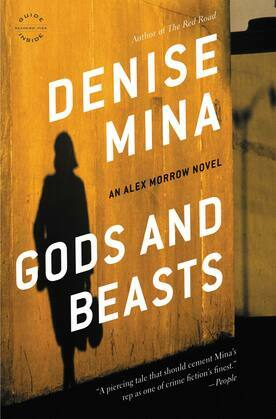 Gods and Beasts: A Novel