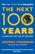 Next 100 Years, The: A Forecast for the 21st Century