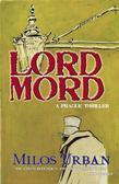 Lord Mord: A Prague Thriller