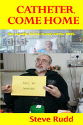 Catheter, Come Home